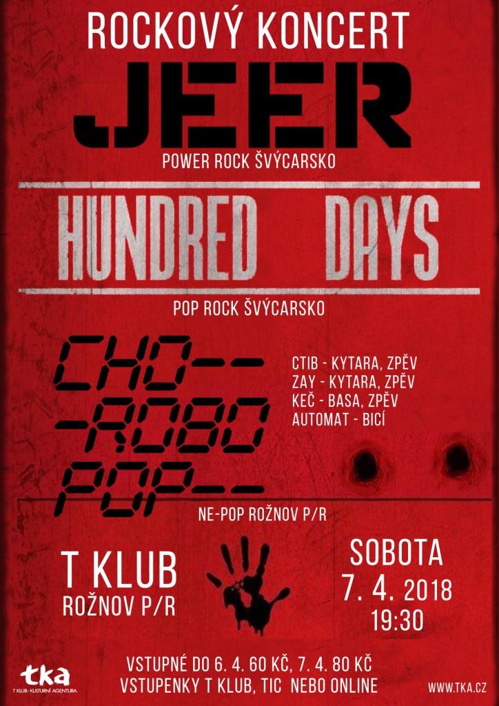Chorobopop, Jeer, Hundred Days v T klubu